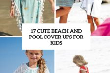 17 cute beach and pool cover ups for kids cover