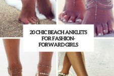 20 chic beach anklets for fashion-forward girls cover