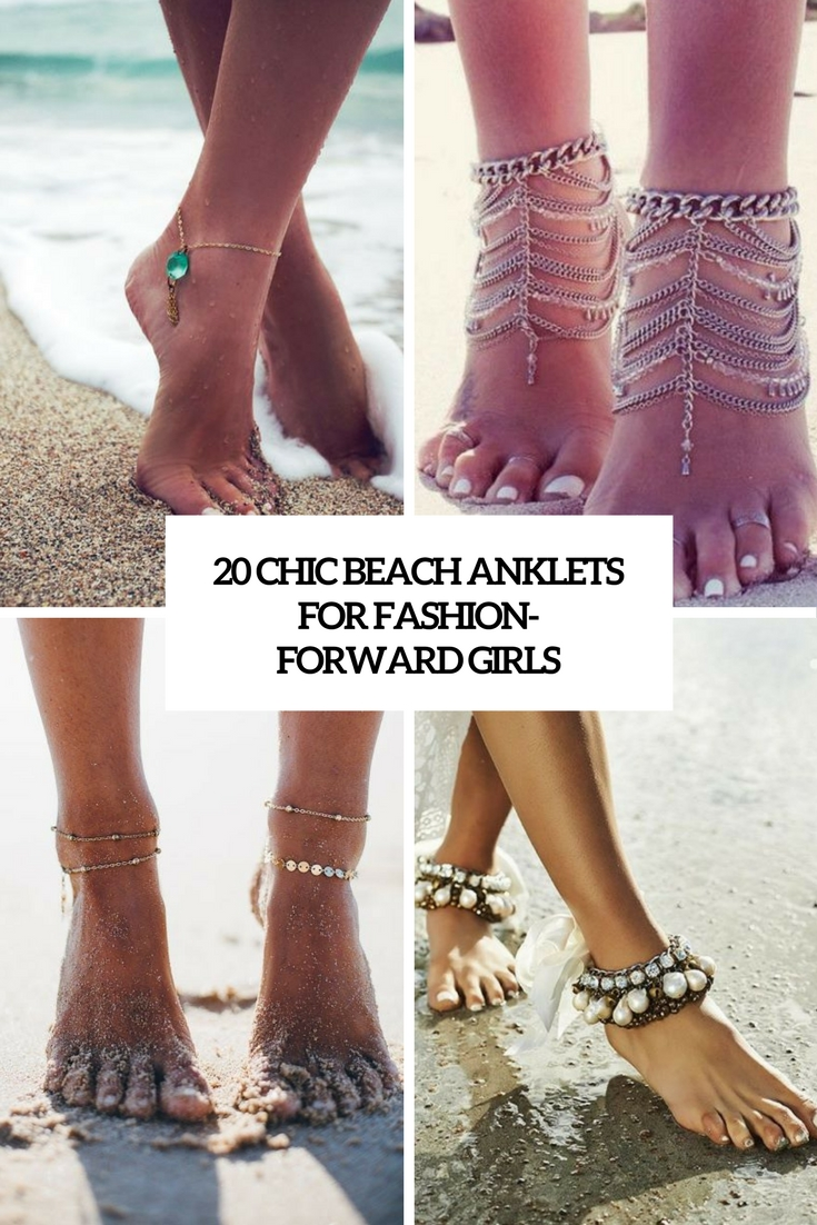 20 Chic Beach Anklets For Fashion-Forward Girls