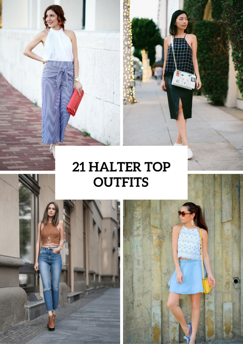 Cool Halter Top Outfits To Repeat