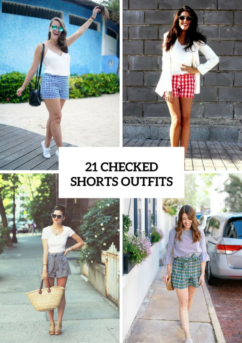 21 Excellent Outfits With Checked Shorts
