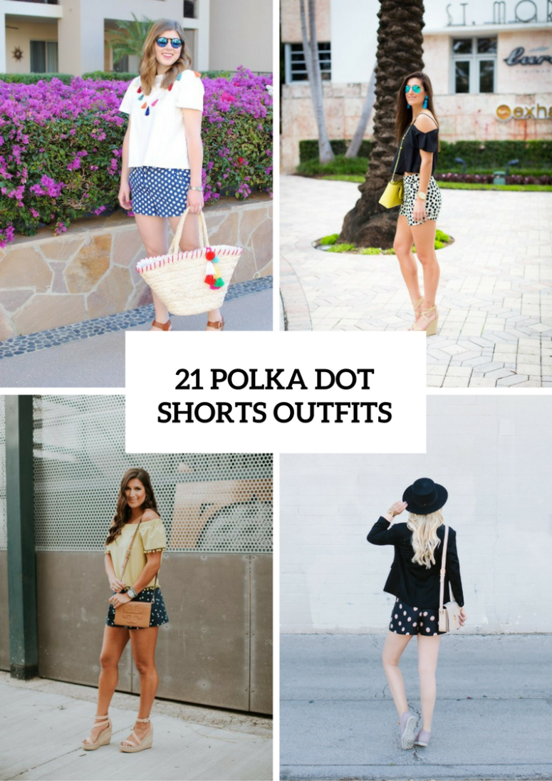 Polka Dot Shorts Outfits For Women