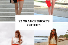 22 Awesome Outfits With Orange Shorts For Ladies