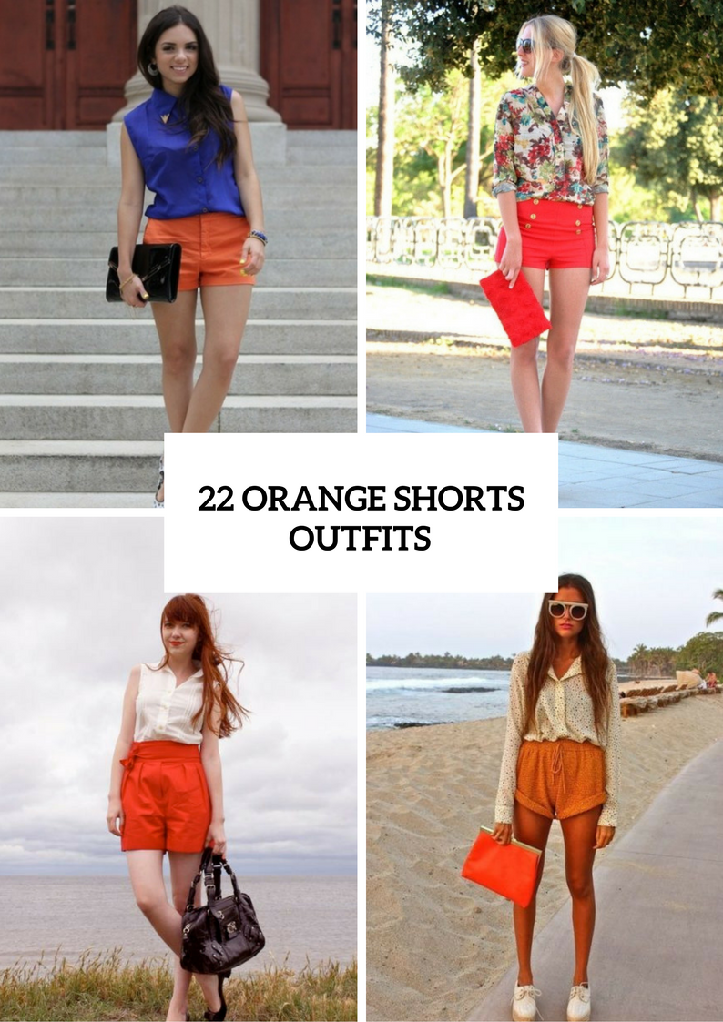 Awesome Outfits With Orange Shorts For Ladies