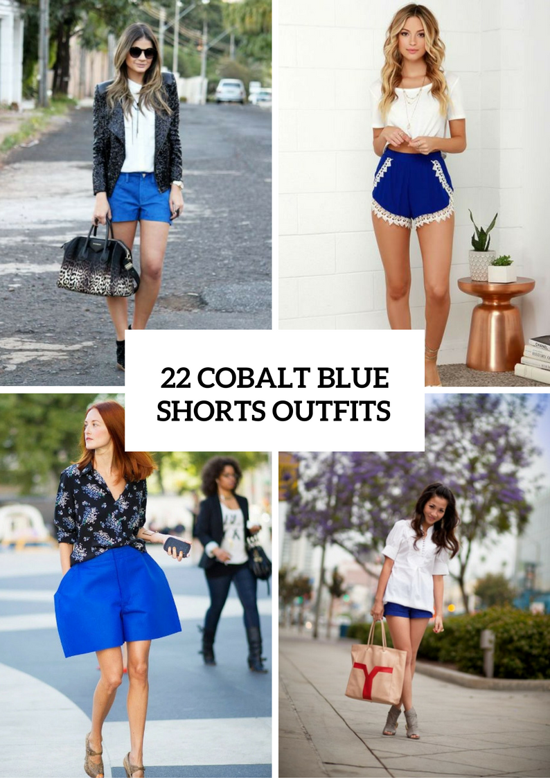 Cobalt Blue Shorts Outfits For Women