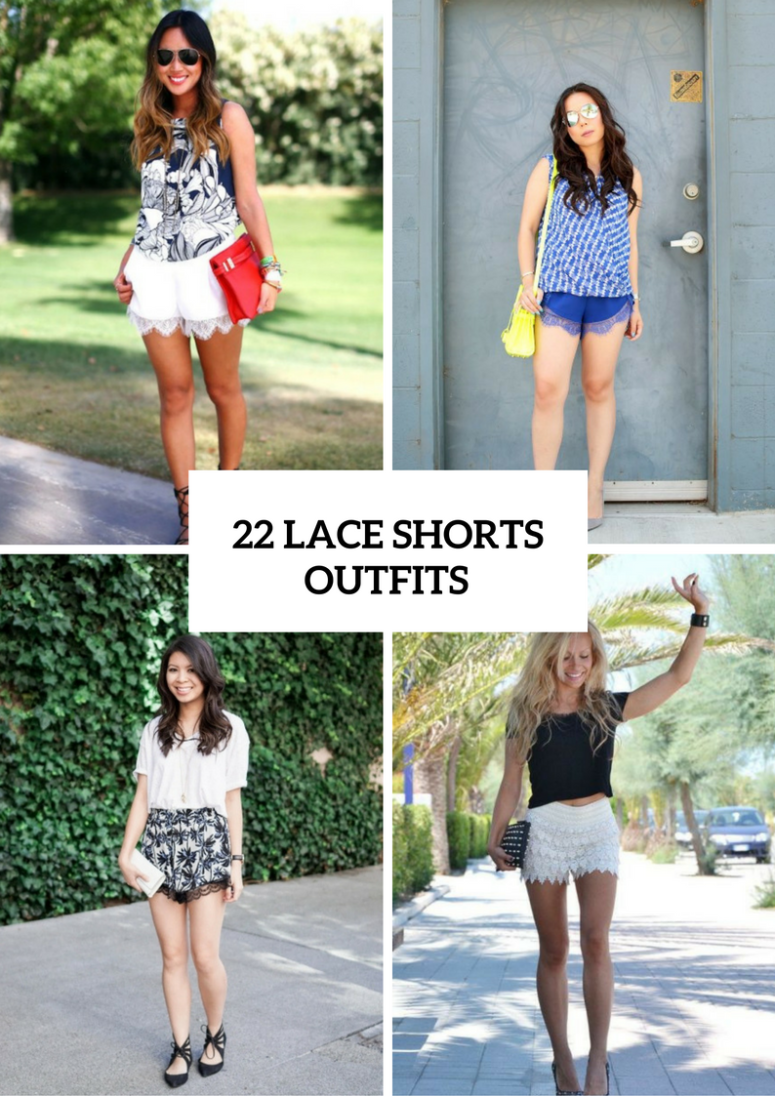 22 Outfits With Lace Shorts For This Season
