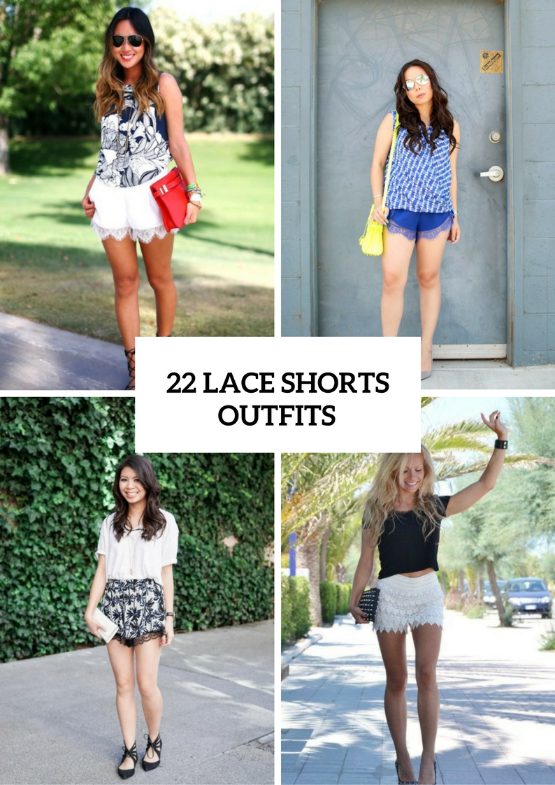 Outfits With Lace Shorts For This Season
