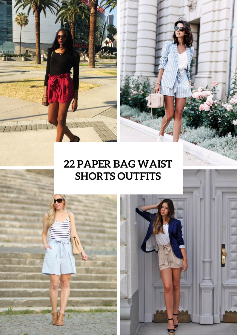 Paper Bag Waist Shorts Outfits To Try