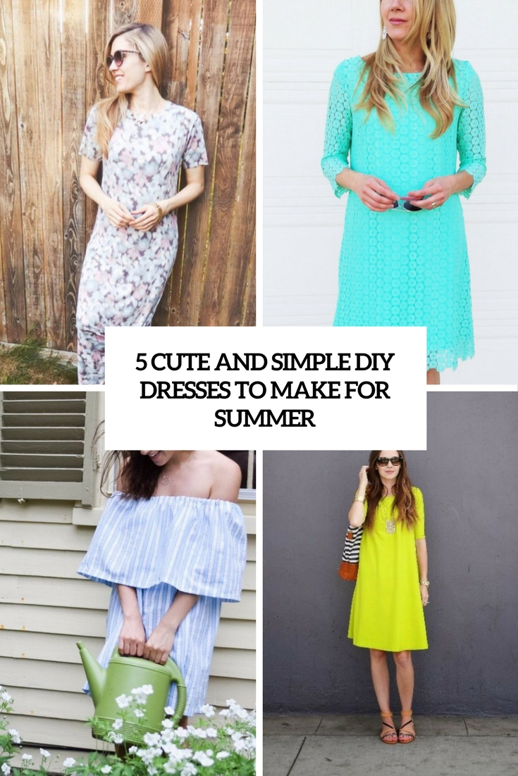 5 Cute And Simple DIY Dresses To Make For Summer