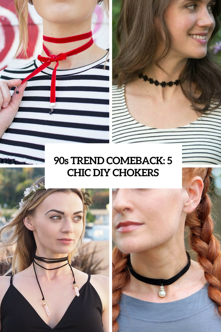 90s Trend Comeback: 5 Chic DIY Chokers