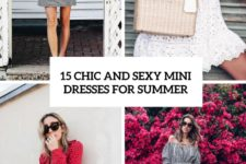 15 chic and sexy mini dresses for summer cover