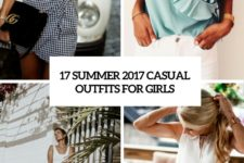 17 summer 2017 casual outfits for girls cover