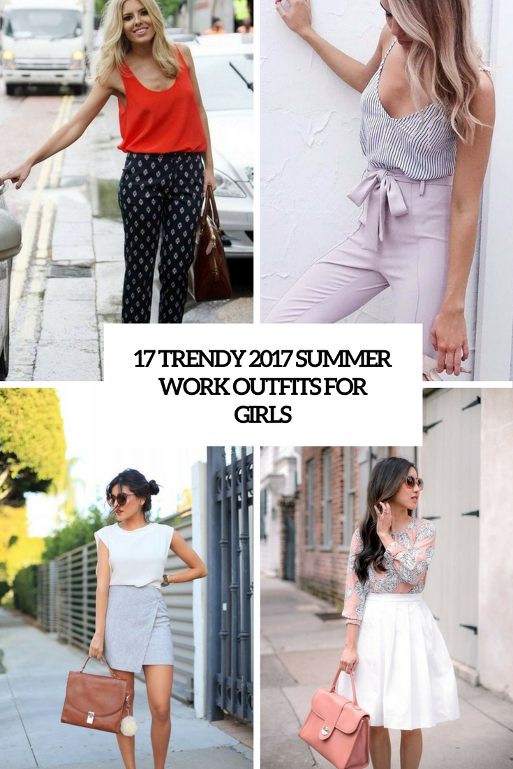 trendy summer 2017 work outfits for girls cover