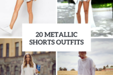 20 Women Outfits With Metallic Shorts