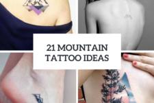 21 Mountain Tattoo Ideas For Women