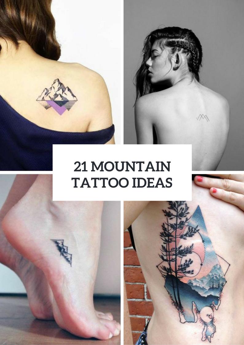 Mountain Tattoo Ideas For Women
