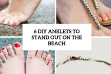 6 diy anklets to stand out on the beach cover
