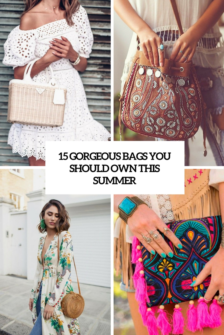 15 Gorgeous Bags You Should Own This Summer