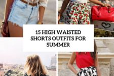 15 high waisted shorts outfits for summer cover