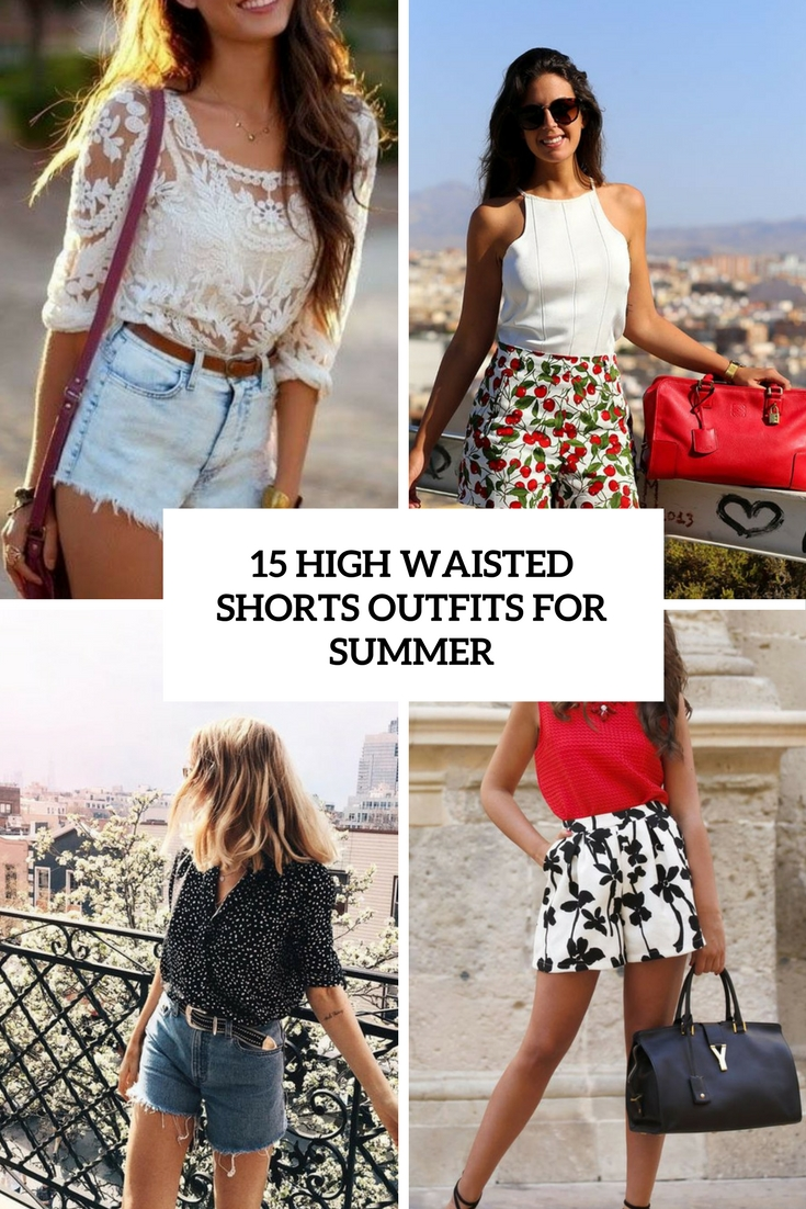15 high waisted shorts outfits for summer styleoholic 15 high waisted shorts outfits for summer urmus Images