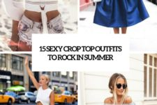 15 sexy crop top outfits to rock in summer cover
