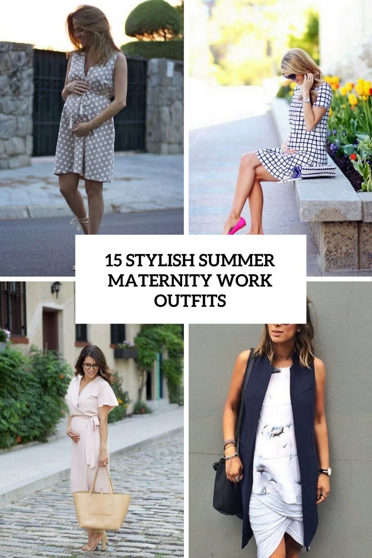 15 Stylish Summer Maternity Work Outfits