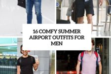 16 comfy summer airport outfits for men cover