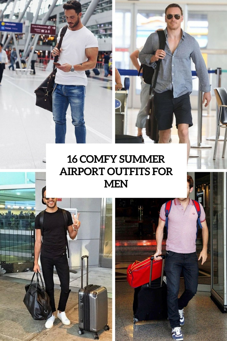 16 Comfy Summer Airport Outfits For Men