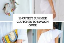 16 cutest summer clutches to swoon over cover