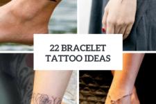 22 Bracelet Tattoo Ideas For Women