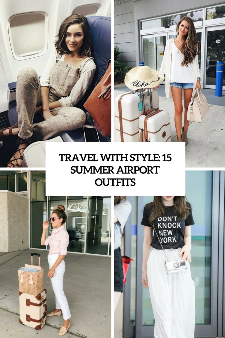 travel with style 15 summer airport outfits cover