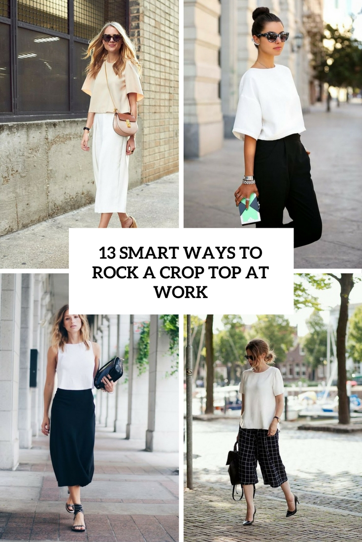 smart ways to rock a crop top at work cover