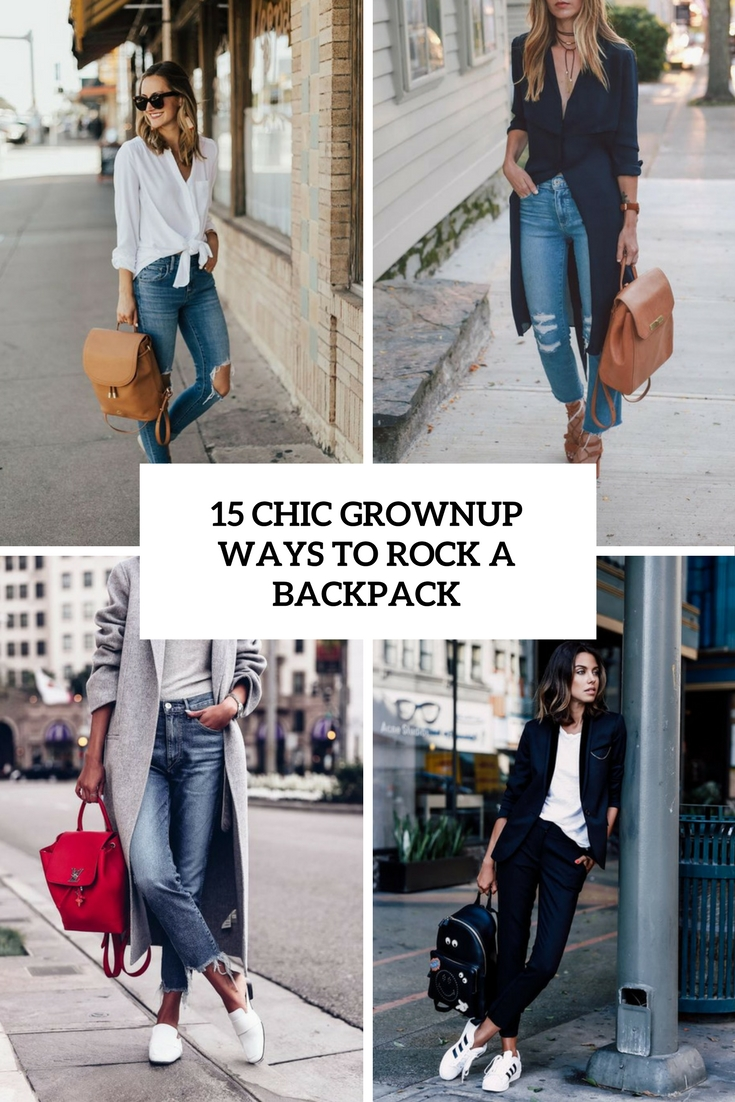 15 Chic Grownup Ways To Rock A Backpack