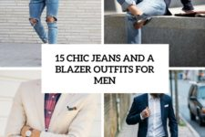 15 chic jeans and a blazer outfits for men cover