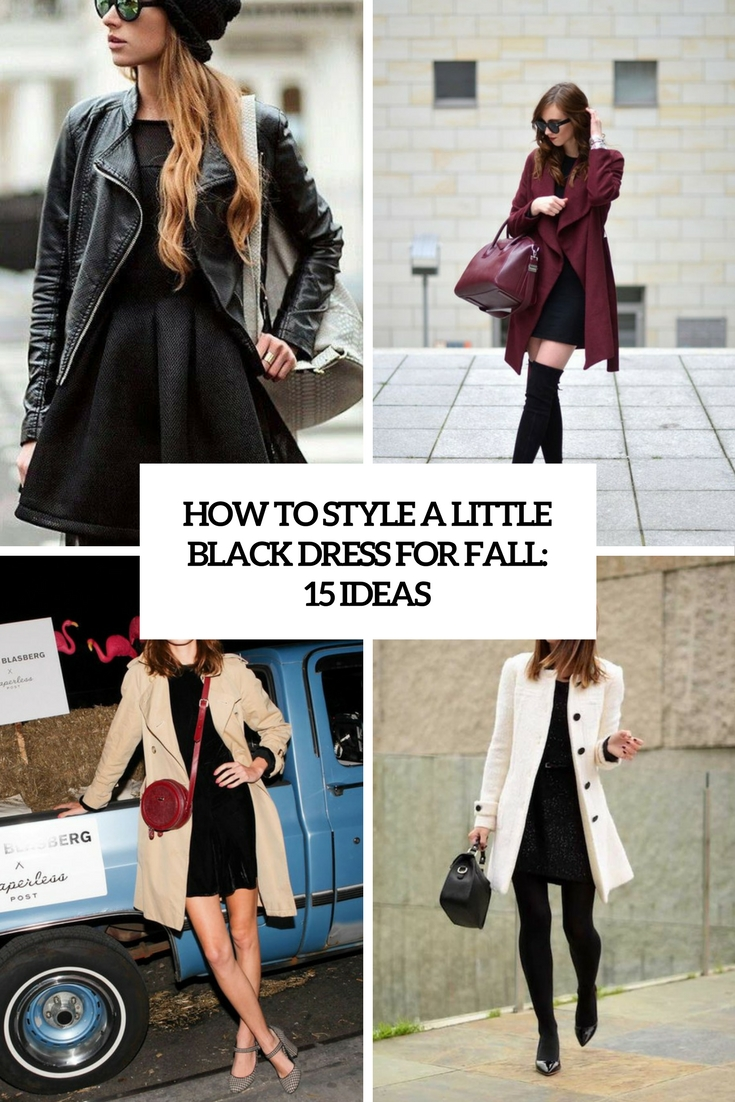 how to style a little black dress for fall 15 ideas cover