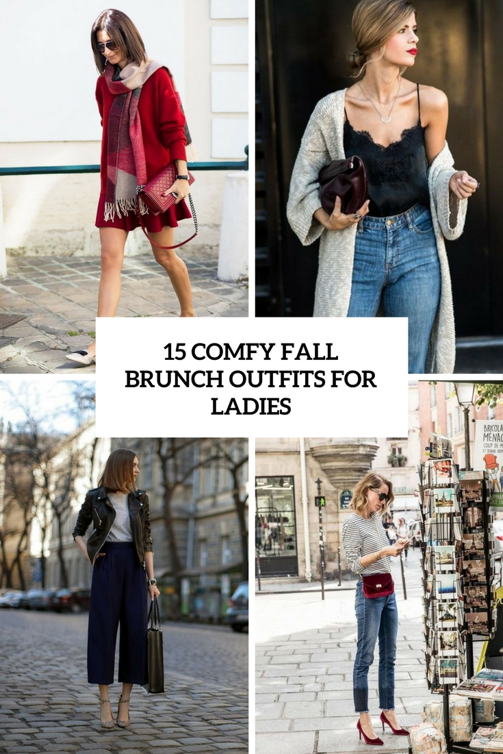 15 Comfy Fall Brunch Outfits For Ladies