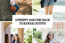 15 preppy and chic back to school outfits cover