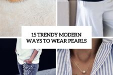 15 trendy modern ways to wear pearls cover