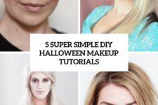 5 super simple diy halloween makeup tutorials cover