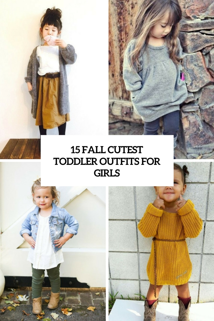 15 Cutest Fall Toddler Outfits For Girls