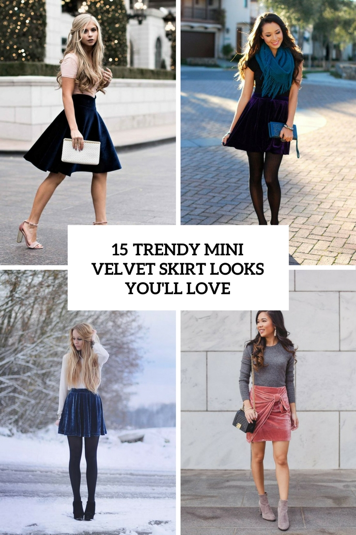 15 Trendy Velvet Mini Skirt Looks You'll Love