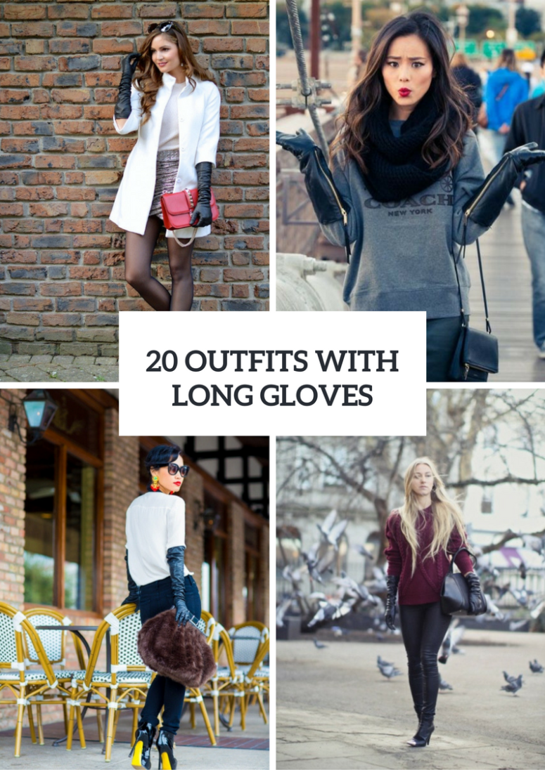 Chic Outfits With Long Gloves To Repeat
