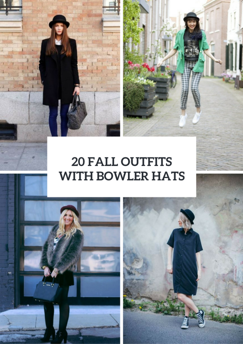 20 Fall Outfits With Bowler Hats