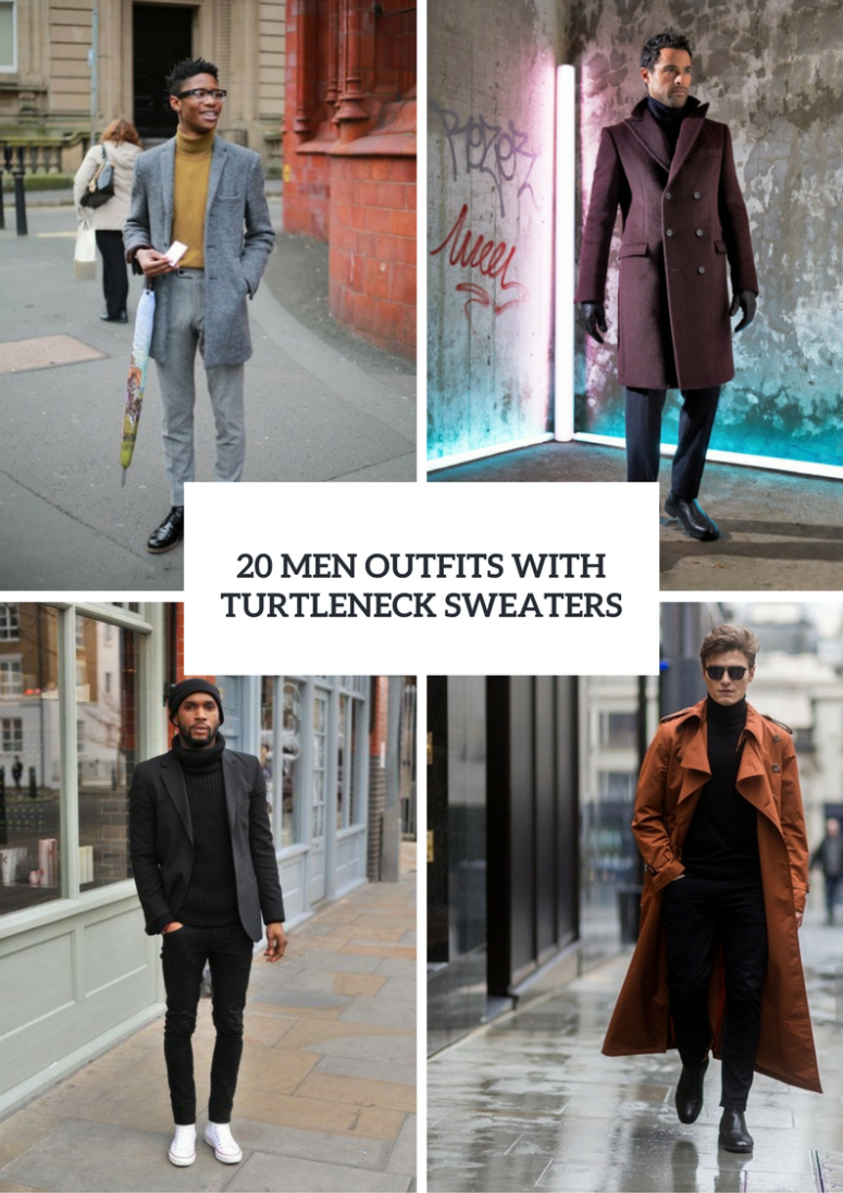 20 Men Outfits With Turtleneck Sweaters For Fall And Winter