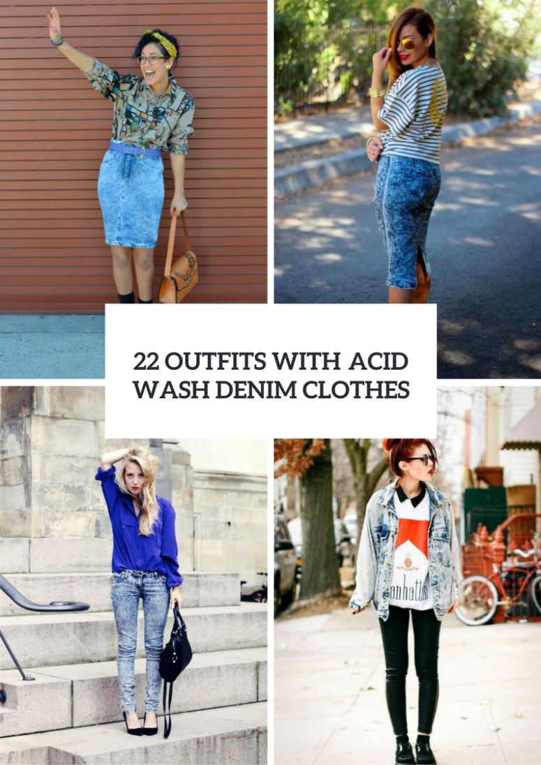 Outfits With Acid Wash Denim Clothes