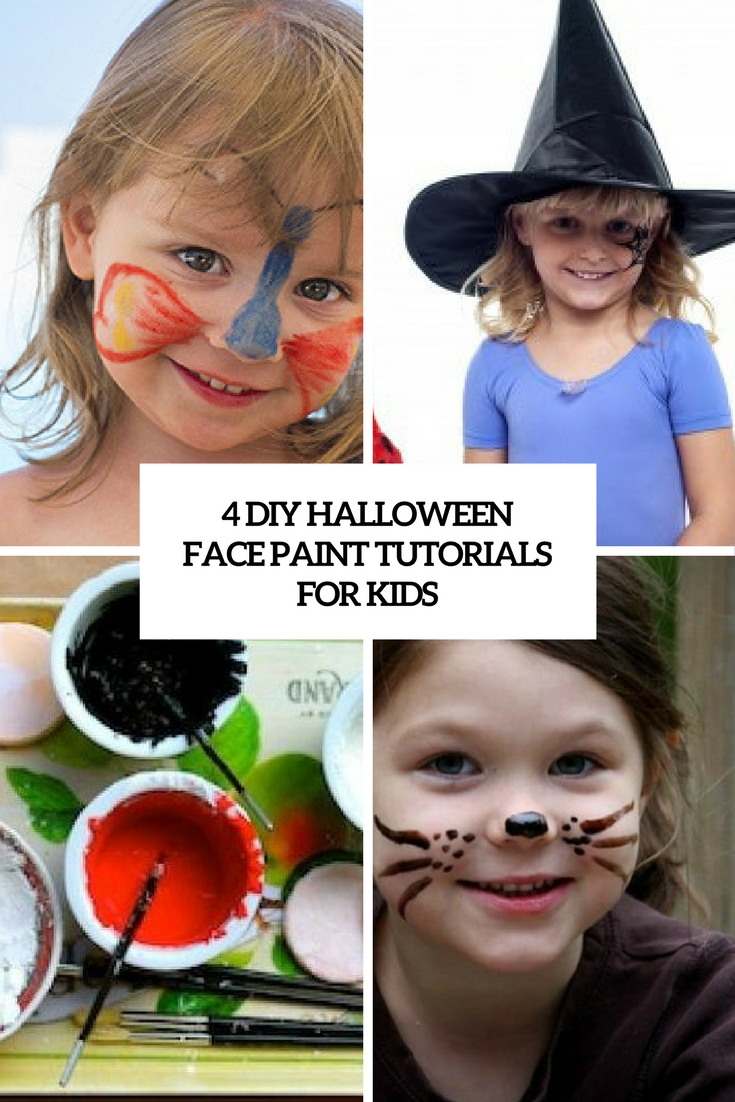 4 DIY Halloween Face Paint Tutorials For Kids