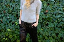 11 black sequin pants, black shoes and a grey angora sweater plus a statement necklace for a party