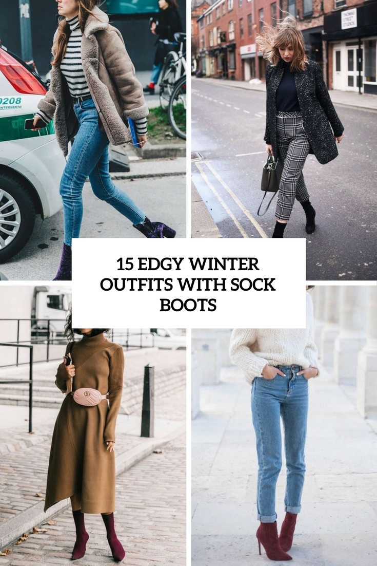 15 Edgy Winter Outfits With Sock Boots