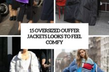 15 oversized puffer jacket looks to feel comfy cover