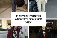 15 stylish winter airport looks for men cover